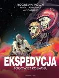 Ekspedycja. Bogowie z kosmosu (wyd. kolekcjonerskie)