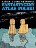 Fantastyczny Atlas Polski