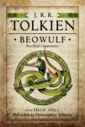 Beowulf. Przekład i komentarz oraz Sellic Spell pod redakcją Christophera Tolkiena
