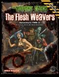 The Mutant Epoch: The Flesh Weavers