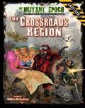 The Mutant Epoch: The Crossroads Region Gazetteer