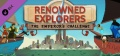 Renowned Explorers – The Emperor's Challenge