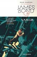 James Bond 007 (wyd. zbiorcze) #1: Vargr