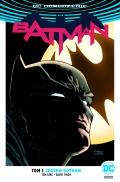 DC Odrodzenie. Batman (wyd. zbiorcze) #01: Jestem Gotham