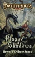 Plague of Shadows
