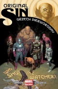 Marvel Now! Original Sin. Grzech pierworodny: Who Shot The Watcher? (wyd. zbiorcze)