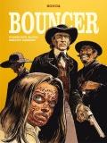 Bouncer (wyd. zbiorcze) #3: Przeklęte złoto. Smoczy grzbiet