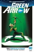 DC Odrodzenie. Green Arrow (wyd. zbiorcze) #5: Konstelacja strachu