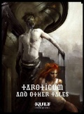 KULT: Divinity Lost - Taroticum and Other Tales