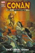 Conan Barbarzyńca. Życie i śmierć Conana. Księga #1
