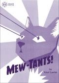 Mew-Tants!