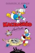Kaczogród. Carl Barks #10: Zagubieni w Andach i inne historie z lat 1948-1949