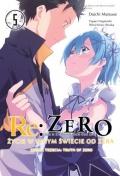 Re: Zero. Życie w innym świecie od zera: Księga trzecia. Truth of Zero #5