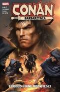 Conan Barbarzyńca. Exodus i inne opowieści